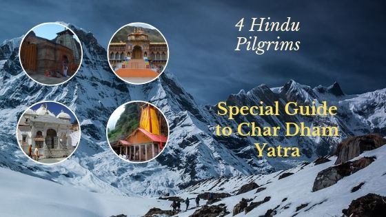 A Guide to Char Dham Yatra in Uttarakhand